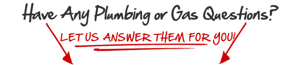 Plumbing or Gas Questions in Pomona Valley, California.